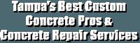 Tampa's Best Custom Concrete Pros & Concrete Repair Services